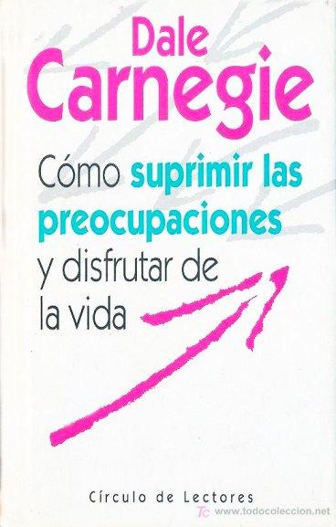 Carnegie--como-suprimir-las-preocupaciones-2